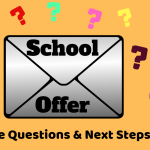 School Offer Letters – What's Next?